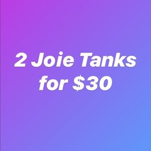 2 for $30 Joie Tops & Tanks